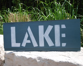 "Hand painted wood sign ""Lake"""
