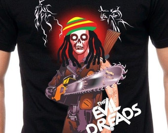 Mens and Womens Evil Dreads T Shirt Zombie Tee Funny Shirt Gift for Zombie Fan Gift for Horror Movie Buff Chainsaw Jamaican TH011