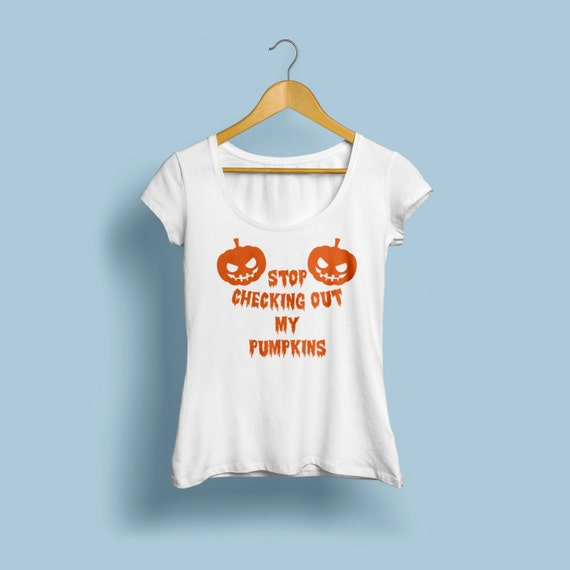 """Halloween """"Stop checking out my pumpkins"""" T-Shirts X-XL Available"""