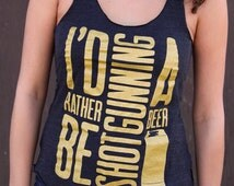 Country Festival Shirt | I'd Rather Be Shotgunning a Beer | Racerback Tank Top