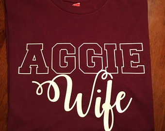 Aggie Wife Tshirt/A&M shirt