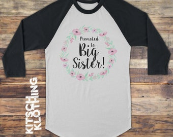 Big Sister tshirt   Promoted to Big Sister Raglan Shirt   Pregnancy Reveal   Pregnancy Announcement   Baby, Toddler and Youth Sizes   AR-121