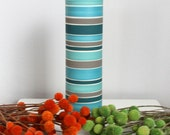 Blue Striped Vase - SHOP SALE - Tall Striped Cylinder Vase in Blue Teal Turquoise and Grey