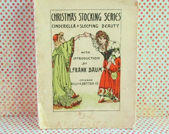 Vintage Book - Cinderella & Sleeping Beauty Christmas Stocking Series Introduction by L. Frank Baum 1905