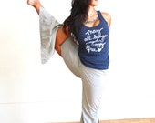 Yoga Tank Top. May All Beings Everywhere Be Happy and Free. Namaste. Racerback Tank. MADE TO ORDER