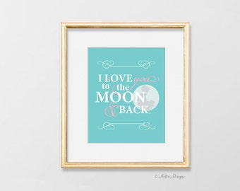 I love you to the moon and back sign, nursery wall art girl, nursery wall art boy, nursery wall art prints, pink nursery decor, quote prints