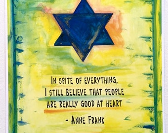 In Spite Of Everything 8x11 Anne Frank Inspirational Poster Postitive Thinking Judaica Motivational Print Heartful Art by Raphaella Vaisseau