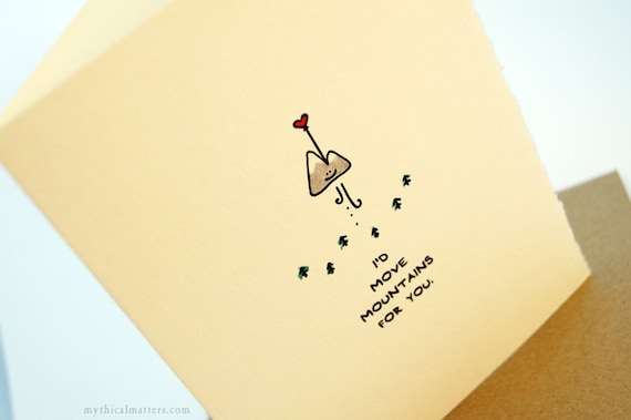 I'd Move Mountains For You. Love greeting card cute adorable recycled paper made in Canada snail mail stationery Valentine romance love