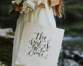 Wedding Photo Prop Bridal Bag Party Favor Gift Tote Bag The Best Is Yet To Come Birthday Event USA Seller