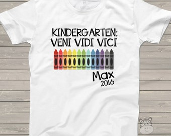 Kindergarten graduation shirt - veni vidi vici personalized graduation Tshirt