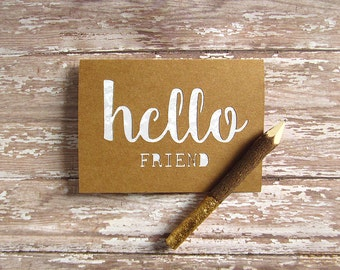 Hello Friend Card- Thinking of You Card - Best Friend Card - Handmade Friendship Card - Paper Cut Out Greeting Card - Just Because Note Card