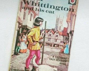 Vintage Ladybird Book Dick Whittington and his Cat, Well Loved Tales, Series 606D, 1973
