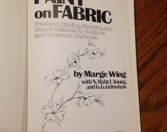 1977 How To Paint on Fabric Book