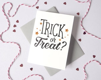 Trick or Treat Halloween Card – Typography Halloween Card – card for husband - card for wife - halloween invite - halloween card