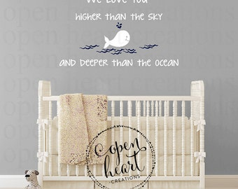 We Love You Higher Than the Sky Wall Decal with Whale and Waves - Baby Nursery Wall Art BA0535