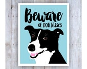 Dog Poster, Black and White Art, Dog Art, Beware of Dog, Dog Sign, Dog Print, Dog Picture, Dog Wall Decor, Pet Art, Veterinarian Gift