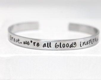 Great, we're all bloody inspired, Handstamped Aluminum Bracelet, Geek Gift, Fan Gift, Maze