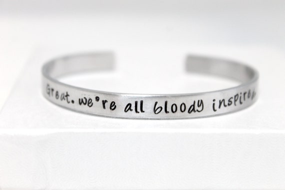 Great, we're all bloody inspired, Handstamped Aluminum Bracelet, Geek Gift, Fan Gift, Maze