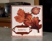 """Hello Fall Card - 5.5"""" x 5.5"""" - Stampin' Up For All Things - Die-Cut Leaves with Copper Detailing - Embossed Leaf Swirl Background"""