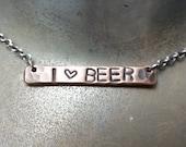 I (heart) Beer Hand Stamped Bar Necklace
