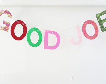 GOOD JOB banner