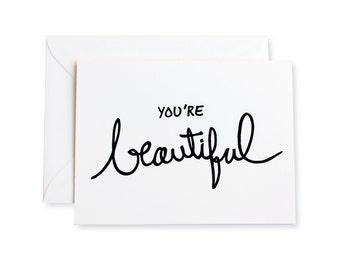 You're Beautiful Letterpress Note Card