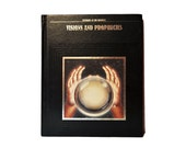 Visions and Prophecies : Mysteries of the Unknown. Time Life Books. 1988. Black. Crystal Ball. Mystic.