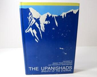 The Upanishads Breath of the Eternal Book HC DJ Swami Prabhavananda, Frederick Manchester, Vintage Book