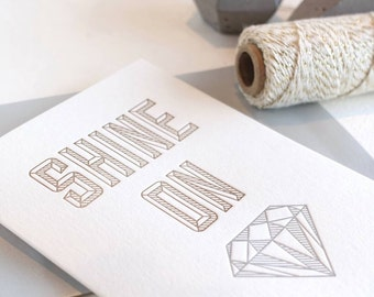 Letterpress card 'Shine On (you crazy diamond)' Pink Floyd, geometric card. In silver and gold with silver envelope