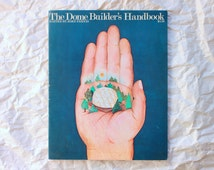 The Dome Builder's Handbook (1973)