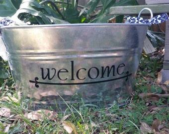 Welcome Oval Metal Tub/Ice Bucket/Beverage Tub/Storage/Planter/Custom Metal Tub/Metal Bucket for Ice/Party Bucket/Bucket for Beverages