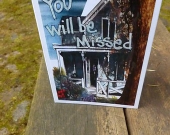 YOU WILL be MISSED, Going Away Card, Vintage Photograph,  Old House Card, Mixed Media, Art Card, by Seattle & Northwest Artist Mary Klump