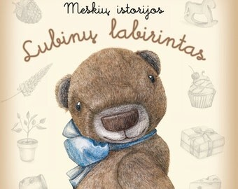 "Teddy bear stories book for children ""The Adventures of Teddy Bear. The maze of Lupine"""