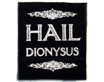 HAIL DIONYSUS Patch