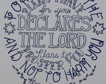 Jeremiah 29:11 Hand lettered Typography ink on canvas panel
