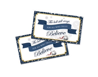 The Bell Still Rings for All Who Truly Believe Polar Express Vintage Train Favor Tags for Birthday or Christmas Party
