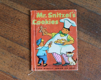 Vintage Children's Book - Mr. Snitzel's Cookies (Rand McNally Junior Elf Book - 1950)