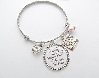 Maid of Honor Gift, Bridesmaid Gift Always my SISTER, Standing by my side today and always Gift Wedding Quote Adjustable Bangle Bracelet