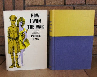 How I Won The War - A Comedy of Military Misadventure by Patrick Ryan 1964 HC 1st Edition