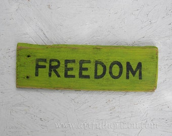 Original Freedom Lime Green Sign Painting Rustic Primitive Folk Art Farmhouse Country Decor Reclaimed Wood