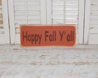 Happy Fall Y'all Sign Autumn Fall Decor Country Rustic Decor Signs Fall Decorating