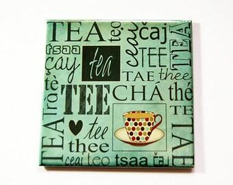 Tea Magnet, Tea fridge magnet, Fridge magnet, magnet, Gift for Tea Drinker, Gift for her, Mothers Day, Green, Stocking Stuffer (5357)