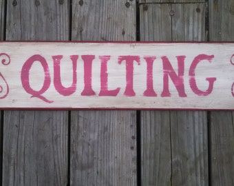 QUILTING SIGN, Handcrafted, vintage custom sign
