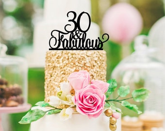 Original 30 and Fabulous 30th Birthday Cake Topper - 0167