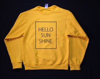 Hello Sunshine Graphic Print Unisex Sweatshirt