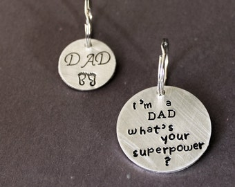 Dad Keychain, New Dad, Father's Day Key Chain, Newborn Daddy Gift, What's Your Superpower, Baby Feet, Superdad Husband Son Daughter
