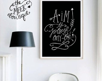 INSTANT DOWNLOAD, Aim to Please Only One, Handlettered, Printable, No. 638