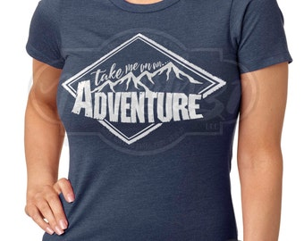 An Adventure- Ladies Tee