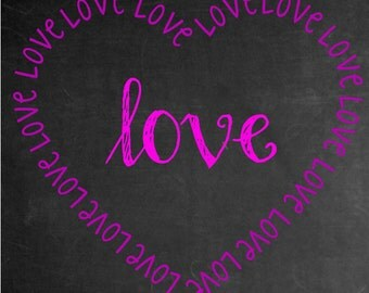 Chalkvoard Valentines Love Printable