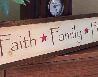 Half Price Faith Family Friends Wooden Primitive Sign